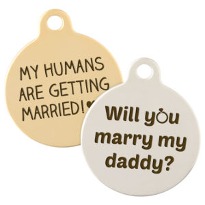 """Will You Marry Me?"" Dog Tag dogIDs"